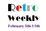 Retro Weekly 2-5