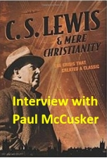 CSL and Mere Christianity (Interview)