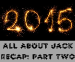 2015 Recap Part TWO
